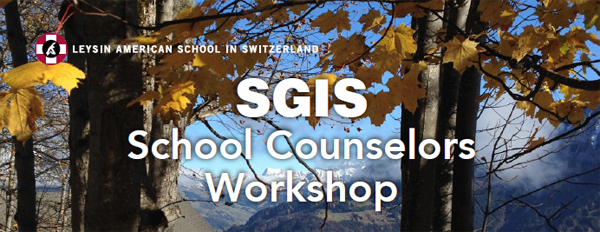 SGIS School Counselors Workshop